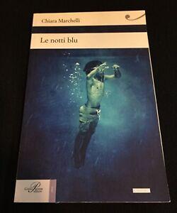 Le Notti Blu Libro Chiara Marchelli N