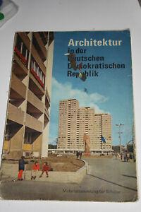 Architektur in der Deutschen Demokratischen Republik - Materialsammlung -