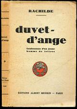 Rachilde : DUVET-D'ANGE, Confessions d'un jeune Homme de Lettres - 1943