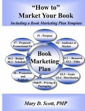 How to Market Your Book - Including a Book Marketing Plan Template :...