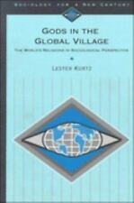 Gods in the Global Village: The World's Religions in Sociological Perspective (S
