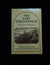 THE LAST STRONGHOLD  -  MARGARET BENNETT