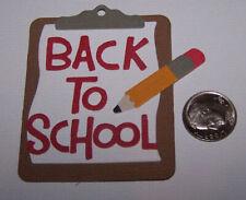 1 Back to School Clipboard Premade PAPER Die Cuts / Scrapbook & Card Making