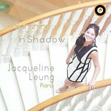 Leung Jacqueline-In Sunshine Or In Shadow (UK IMPORT) CD NEW