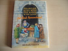 SHAWLIES ECHO BOYS THE MARSH & LANES OLD CORK REMEMBERED HB 1993 Michael Verdon