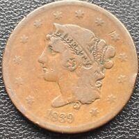 1839 Large Cent BOOBY Head Coronet Head One Cent  1c Better Grade #25371