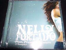 Nelly Furtado Past Present & Future A Sampler Rare Promo CD – Like New
