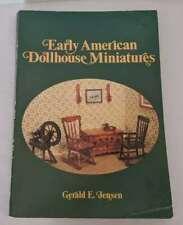 1981 Early American Dollhouse Miniatures Book Gerald E. Jensen