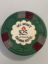 DEL WEBB'S SAHARA HOTEL $25 Casino Chip Las Vegas Nevada 3.99 Shipping
