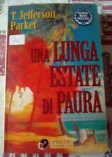 Una lunga estate di paura  di  T. Jefferson Parker 1997