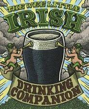 NEW - Wee Little Irish Drinking Companion by O'Brien, Sarah