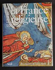 HISTOIRE DE LA FRANCE RELIGIEUSE : T1-des Dieux de la Gaule à la Papauté-SUPERBE