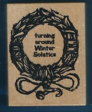 WINTER SOLSTICE WREATH card words Stamp Act 1993 wood mount Craft RUBBER STAMP