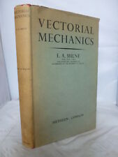 Vectorial Mechanics by Edward Arthur Milne HB 1957 - 112 Diagrams