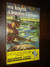 EN KAYAK A TRAVERS L'AFRIQUE - M Patry - Marabout Junior n°48 - Couv. P. Joubert