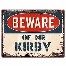 Pp4028 Beware of Mr. Kirby Plate Chic Sign Home Store Wall Decor Funny Gift