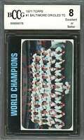 1971 topps #1 BALTIMORE ORIOLES WORLD CHAMPIONS team card BGS BCCG 8