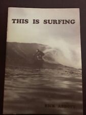 This Is Surfing By Rick Abbott