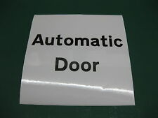 1 Automatic Door Sticker Black on white 145mm x 145mm
