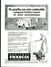 Publicité ancienne bruleurs à mazout FRANCIA 1953 issue de magazine