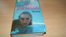 Rosemary Rogers- Der Tausch- gebundene Ausgabe- Erotikroman