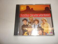 CD  Truck Stop - Der Wilde, Wilde Westen