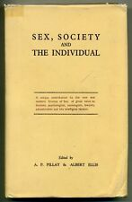 PILLAY ELLIS Sex Society and The Individual Journal of Sexology 1953 HC w/DJ