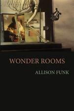 Wonder Rooms by Allison Funk (2015, Paperback)