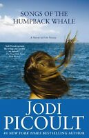 Songs of the Humpback Whale: A Novel (Wsp Readers Club) by Jodi Picoult