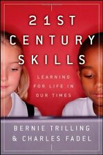 21st Century Skills: Learning for Life in Our Time