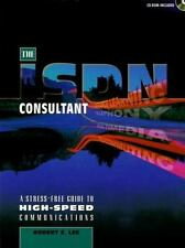 ISDN Consultant : A Guide to Stressfree Telecommunications