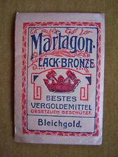 Martagon Lack-Bronze - Bestes Vergoldemittel (Bleichgold) um 1910