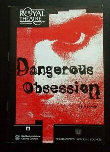 Dangerous Obsession programme Royal Theatre Northampton 1992 Holly Wilson