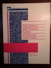 Tracer Studies in Water Treatment Facilities: A Protocol and Case Studies