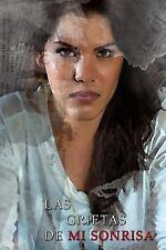 Las Grietas de Mi Sonrisa by Nixaliz Lopez Padilla (2014, Paperback)