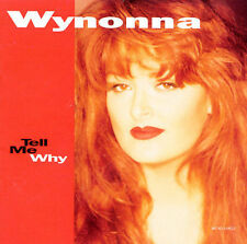 WYNONNA JUDD: Tell Me Why (CD,1993,Curb/MCA)  Is It Over Yet, Father Sun, ++