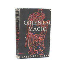 Sayed Idres Shah 'Oriental Magic'  Philiosophical Library 1st U.S. Ed w DJ 1957