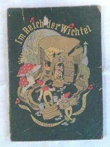 Im Reich der Wichtel ein lustiges Malbuch Kinderbuch Bilderbuch 1949