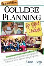 College Planning for Gifted Students: Choosing and Getting into the-ExLibrary