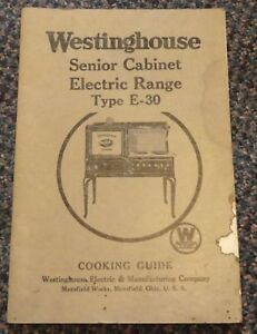c1930 Westinghouse E-30 Senior Cabinet Electric Range cooking guide