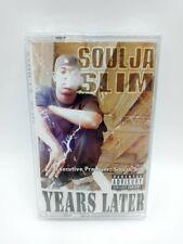 SOULJA SLIM - Years Later - Cassette - SEALED! - New Orleans Rap - VERY RARE!
