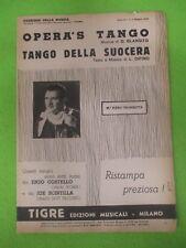 RARO SPARTITO SINGOLO OPERA'S TANGO Enzo Costello DELLA SUOCERA Scintilla (SP6)