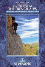 Via Ferratas of the French Alps by Richard Miller (2014, Paperback, New Edition)