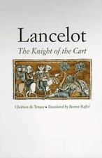 Lancelot : The Knight of the Cart by Burton Raffel and Chrétien de Troyes (1997,