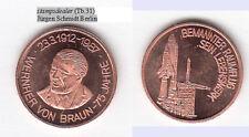 Wernher von Braun Raketeningenieur Wirsitz Posen Alexandria Virginia Cu-Medaille