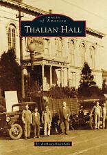 Thalian Hall [Images of America] [NC] [Arcadia Publishing]