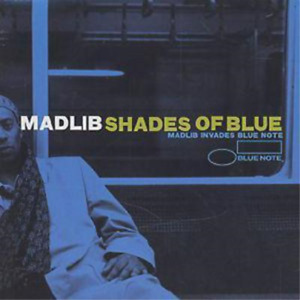 Madlib-Shades of Blue: Madlib Invades Blue Note (US IMPORT) CD NEW