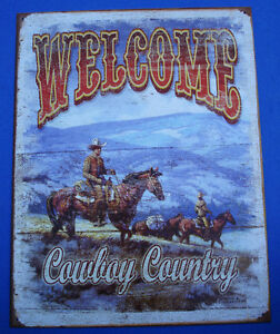 Western Cabin Lodge Barn Stable Decor ~WELCOME COWBOY COUNTRY~ Metal Sign