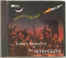 GOLDEN MEMORIES OF THE SKYROCKETS CD - STAIRWAY TO THE STARS