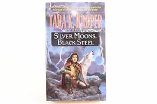 Good! Silver Moons, Black Steel: by Tara K. Harper (PB)